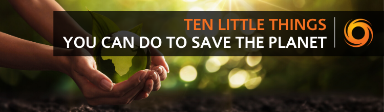 Ten things you can do to save the planet