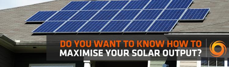 maximise your solar output